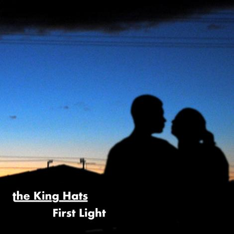 The King Hats - First Light EP cover