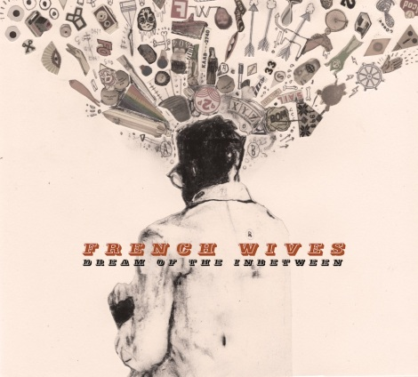 french-wives-dream-of-the-inbetween-album-artwork