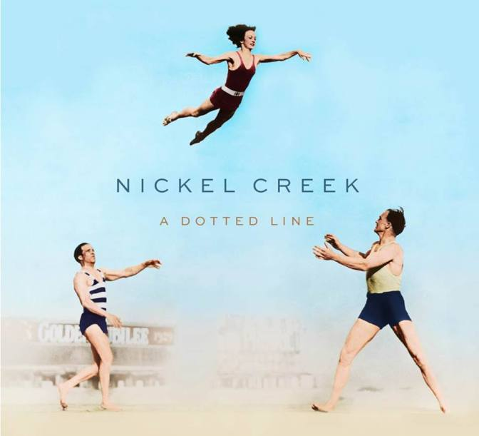 nickel-creek-a-dotted-line