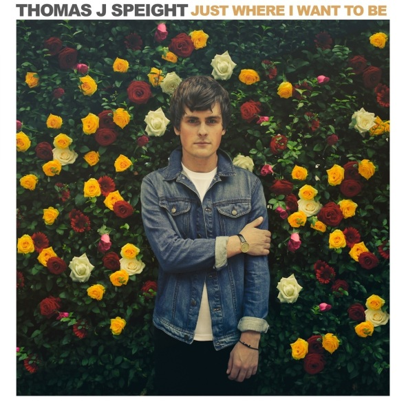 Thomas J Speight - Just Where I Want To Be artwork