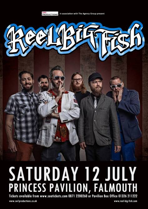 Reel Big Fish Princess Pavilion July 2014